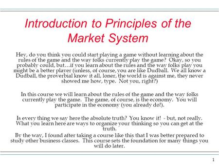 Introduction to Principles of the Market System