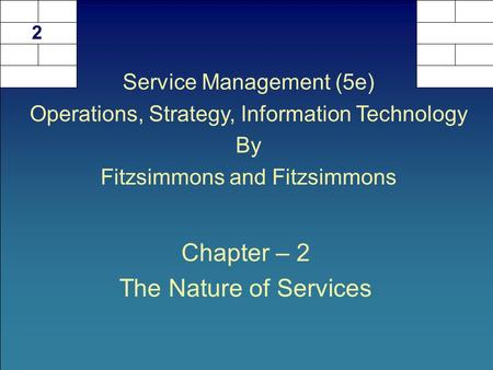 Chapter – 2 The Nature of Services