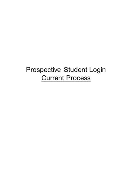 Prospective Student Login Current Process. go.carleton.edu/clearly.