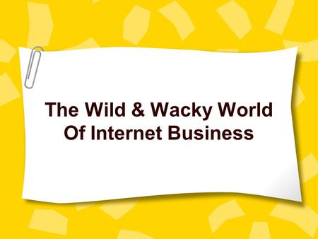 The Wild & Wacky World Of Internet Business. Internet Revenue Advertising ISPs currently generate highest revenue Top 10 ISPs account for 75% of subscribers.