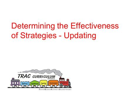 Determining the Effectiveness of Strategies - Updating.