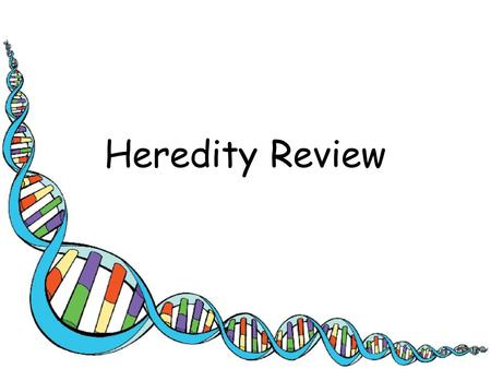 Heredity Review.