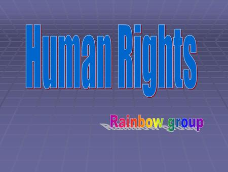 Lesson Plan  Topic: Human Rights  Class: 3 rd Class  Goals: recognise 7 human rights.