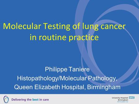 Molecular Testing of lung cancer in routine practice