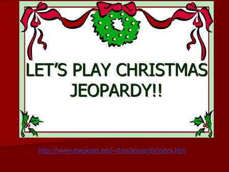 LET'S PLAY CHRISTMAS JEOPARDY!!