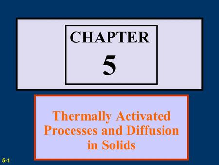 Thermally Activated Processes and Diffusion in Solids