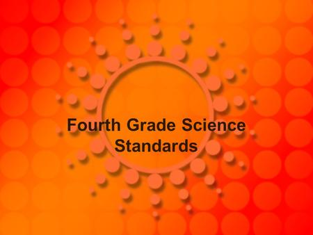 Fourth Grade Science Standards