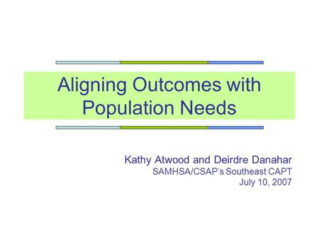 Aligning Outcomes with Population Needs