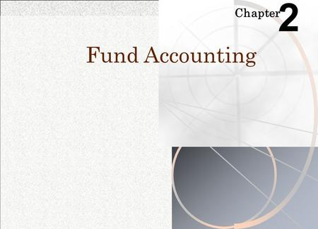 2 Chapter Fund Accounting.