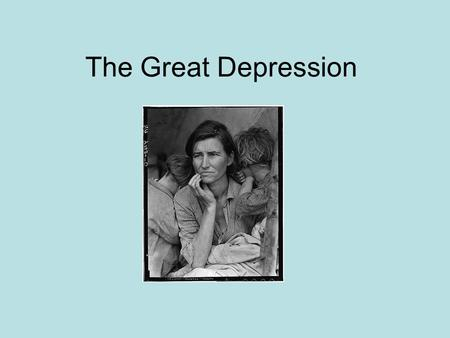 The Great Depression. What was the Great Depression? Time of economic crisis characterized by high unemployment during the 1930s, the beginning is marked.