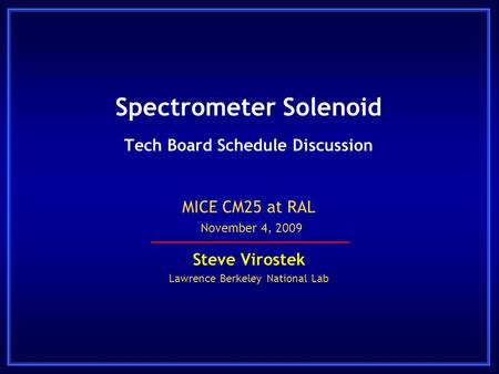 Spectrometer Solenoid Tech Board Schedule Discussion