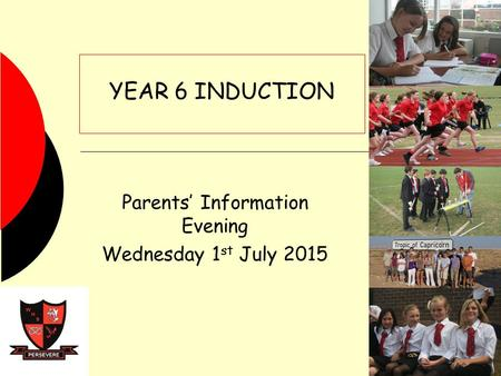 Parents' Information Evening Wednesday 1st July 2015