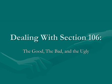 Dealing With Section 106: The Good, The Bad, and the Ugly.
