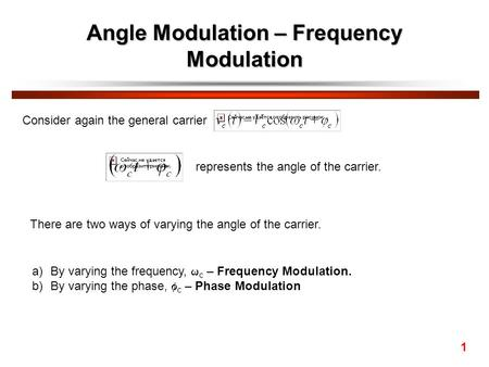 Angle Modulation – Frequency Modulation