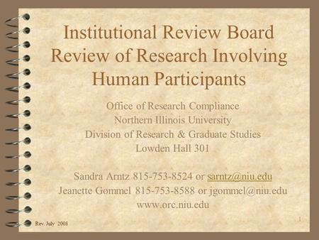 1 Institutional Review Board Review of Research Involving Human Participants Office of Research Compliance Northern Illinois University Division of Research.