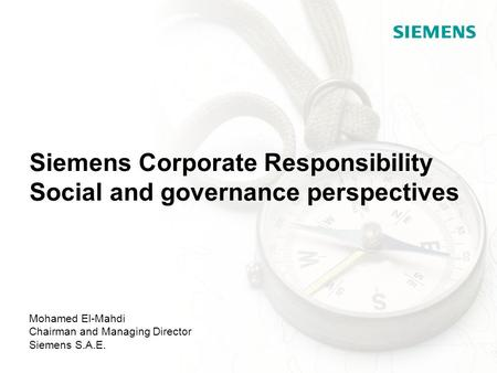 Siemens Corporate Responsibility Social and governance perspectives