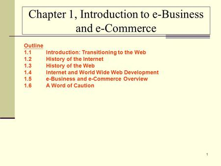 Chapter 1, Introduction to e-Business and e-Commerce