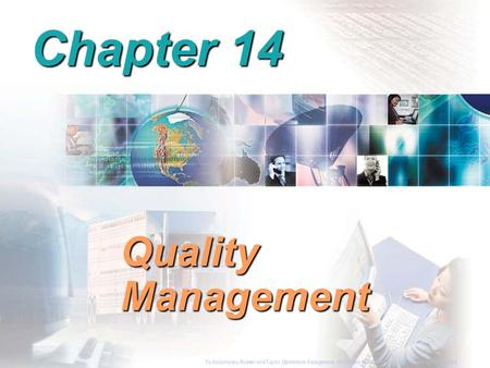 To Accompany Russell and Taylor, Operations Management, 4th Edition,  2003 Prentice-Hall, Inc. All rights reserved. Chapter 14 Quality Management To.