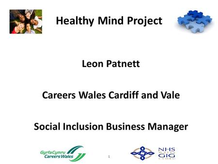 Healthy Mind Project Leon Patnett Careers Wales Cardiff and Vale Social Inclusion Business Manager 1.