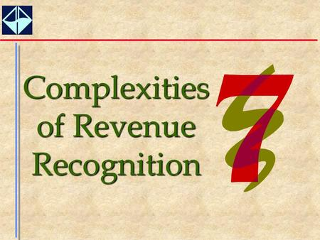 Complexities of Revenue Recognition