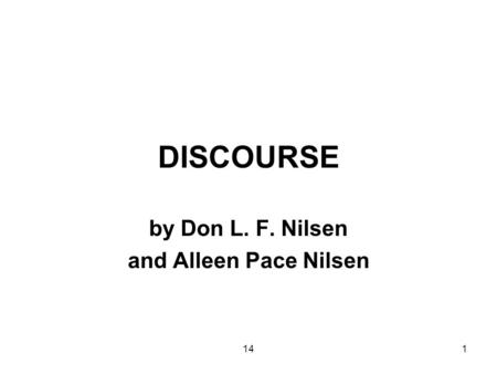 141 DISCOURSE by Don L. F. Nilsen and Alleen Pace Nilsen.