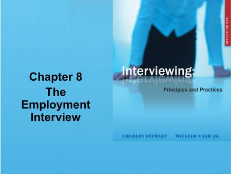 Chapter 8 The Employment Interview. © 2009 The McGraw-Hill Companies, Inc. All rights reserved. Chapter Summary Choosing a Career Path Analyzing Yourself.