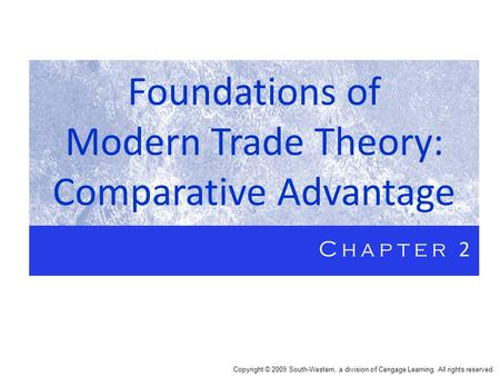 Foundations of Modern Trade Theory: Comparative Advantage