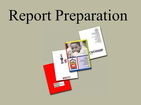 Report Preparation. Write to the audience  Who is the audience  What are its objectives and expectations  When there are two or more audiences use.