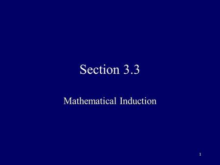 1 Section 3.3 Mathematical Induction. 2 Technique used extensively to prove results about large variety of discrete objects Can only be used to prove.