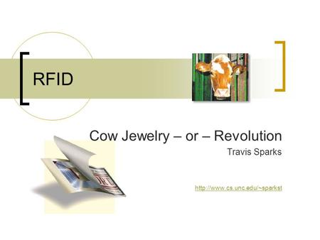 RFID Cow Jewelry – or – Revolution Travis Sparks