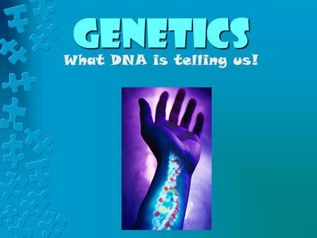 Genetics What DNA is telling us!. Unit goals The student will investigate and understand common mechanisms of inheritance and protein synthesis. Key concepts.