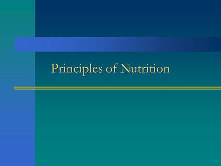 Principles of Nutrition. Nutrition Linked to overall good health Diet includes sufficient amounts of nutrients to carry out normal tissue growth, repair,