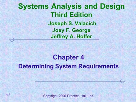 Chapter 4 Beginning The Analysis Investigating System Requirements Ppt Video Online Download