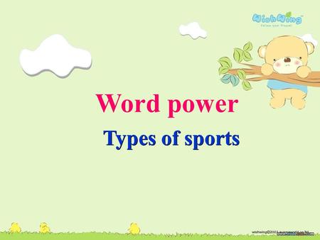 Word power Types of sports.