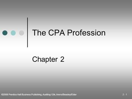 The CPA Profession Chapter 2.