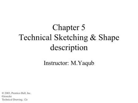 Chapter 5 Technical Sketching & Shape description
