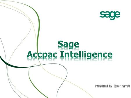 2 Why Sage Intelligence What is Sage Intelligence Software Demonstrations Success Story Competitive Advantages Questions You May Have Icons and Components.