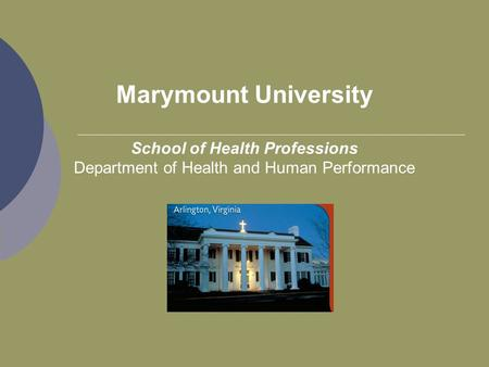 Marymount University School of Health Professions Department of Health and Human Performance.