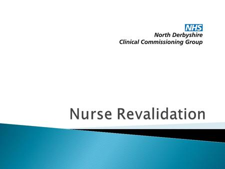 Nurse Revalidation.