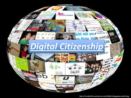 Digital Citizenship.