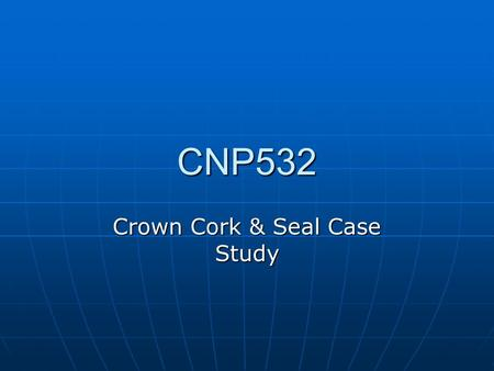crown cork and seal case study