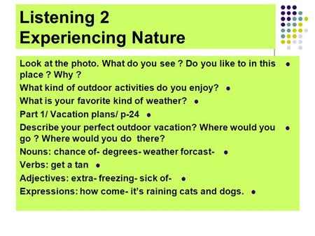 Listening 2 Experiencing Nature