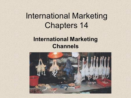 International Marketing Chapters 14