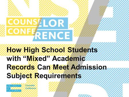 "How High School Students with ""Mixed"" Academic Records Can Meet Admission Subject Requirements."