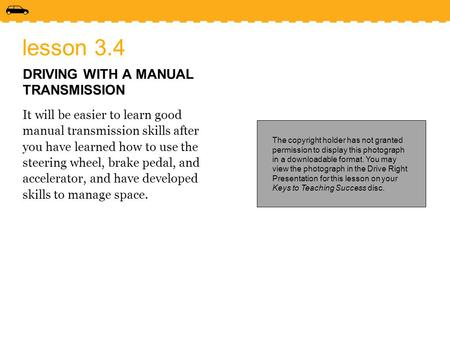 lesson 3.4 DRIVING WITH A MANUAL TRANSMISSION