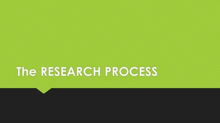 The RESEARCH PROCESS. IDEA-GENERATING PHASE  Research begins with an idea in which the researcher has interest.  It is in this phase wherein the researcher.