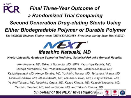 Final Three-Year Outcome of a Randomized Trial Comparing Second Generation Drug-eluting Stents Using Either Biodegradable Polymer or Durable Polymer The.