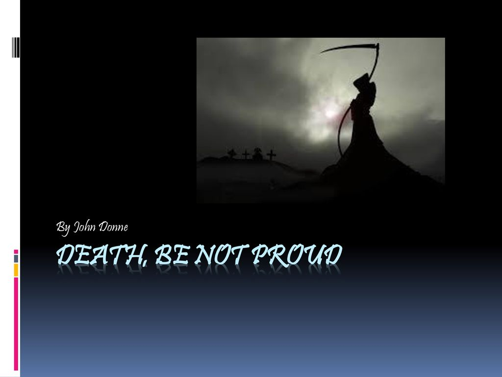 By John Donne Death Be Not Proud Ppt Download Theme