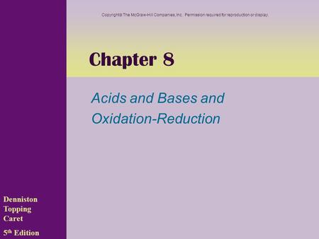 <strong>Acids</strong> and <strong>Bases</strong> and Oxidation-Reduction