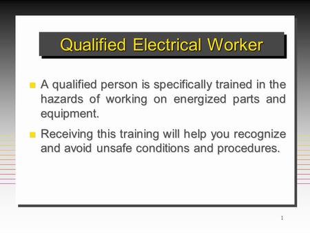 Qualified Electrical Worker